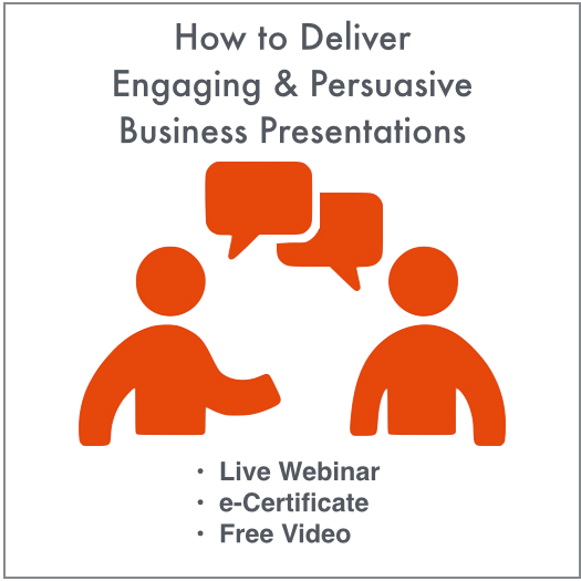 Deliver Engaging & Persuasive Business Presentations