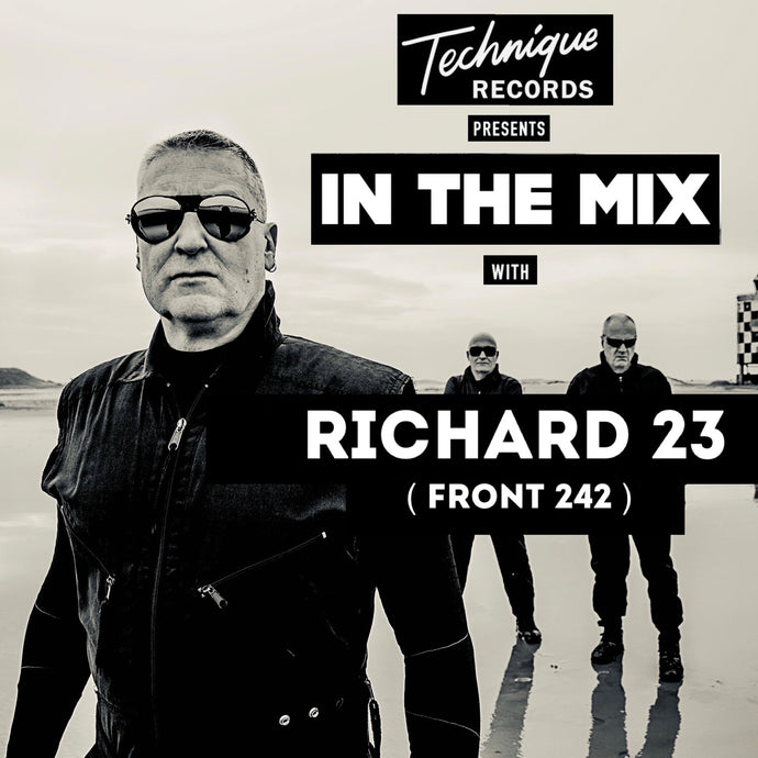 IN THE MIX #3 RICHARD 23 (FRONT 242)