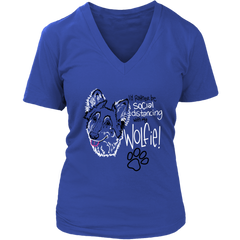 I'd Rather Be Social Distancing With My Wolfie!  Her Tee (6 colors)