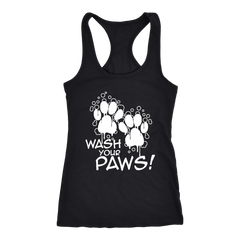 Wash Your Paws! Racerback Tank (White Letters - 14 colors)