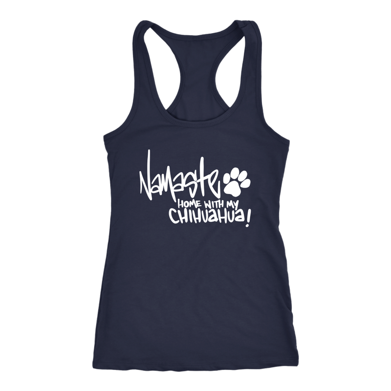 Namaste Home With My Chihuahua (11 colors)