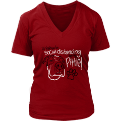 I'd Rather Be Social Distancing With My Pittie!  Her Tee (6 colors)