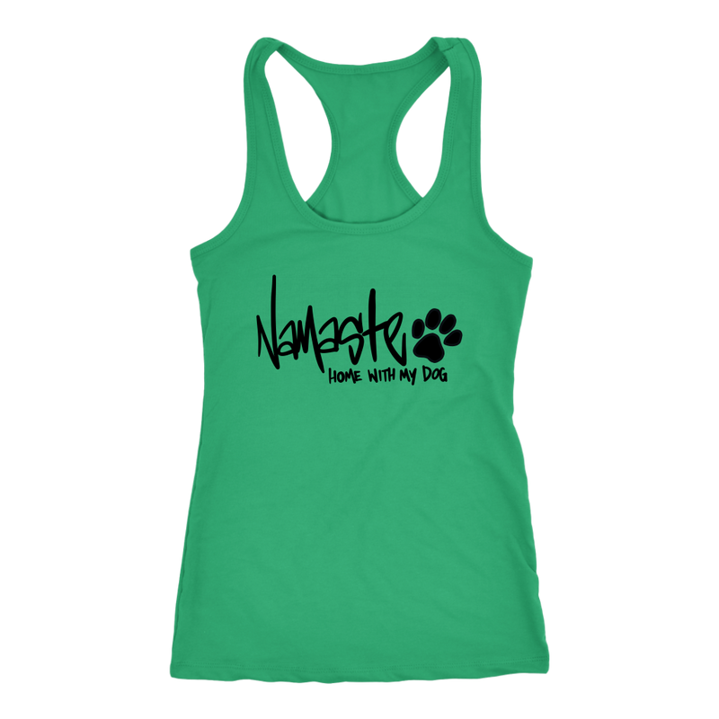 Namaste Home With My Dog Tank