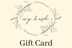 Ivy & Ash Gift Card