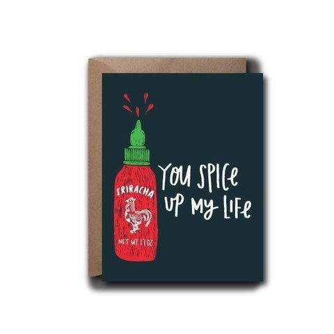 You Spice Up My Life Sriracha Card