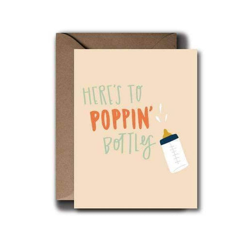 Here's to Poppin Bottles Baby Card