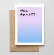 Alexa Skip to 2021 Card