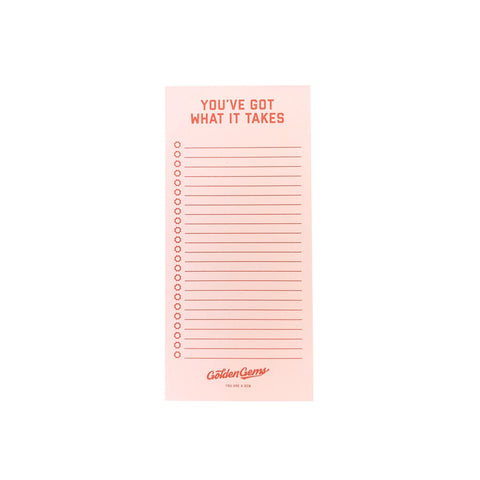 You've Got What It Takes Notepad