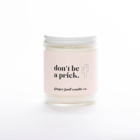 Don't be a Prick Candle