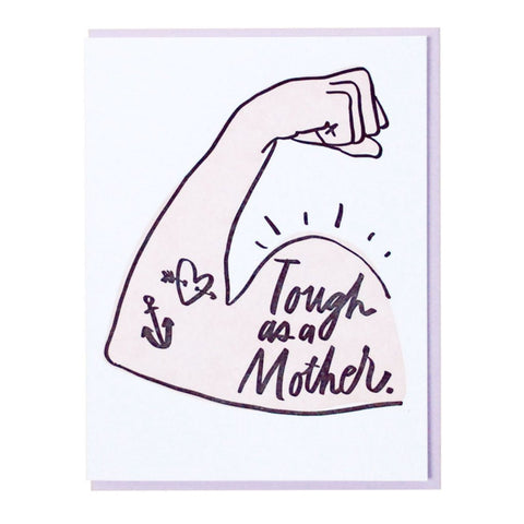 Tough as a Mother Tat - Mother's Day Card