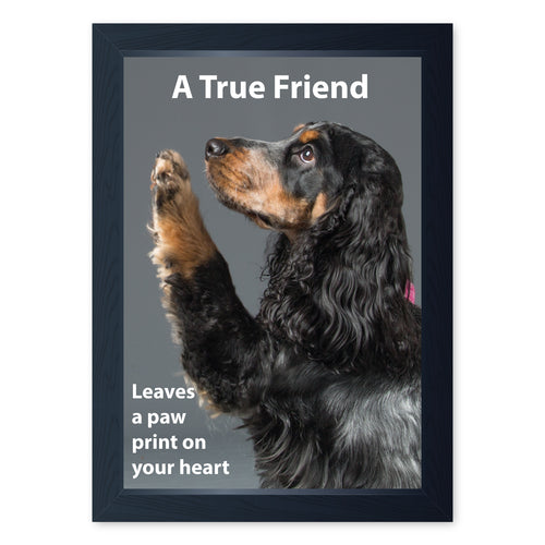 A True Friend Leaves A Paw Print On your Heart, Framed Print