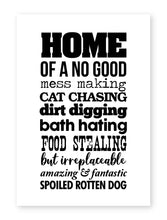 Load image into Gallery viewer, Home Of A Spoiled Rotten Dog, Framed Print