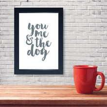 Load image into Gallery viewer, You, Me and The Dog, Framed Print