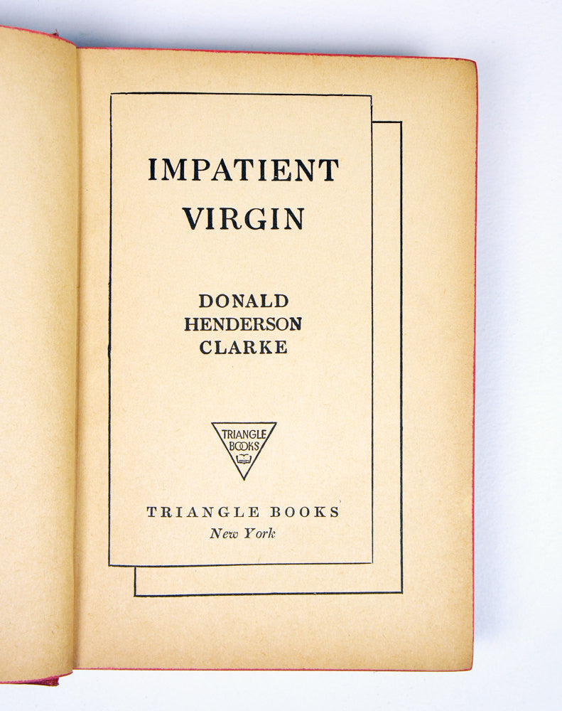 Impatient Virgin by Donald Henderson Clarke (1931)