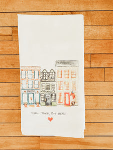 Small Town Big Heart Tea Towel
