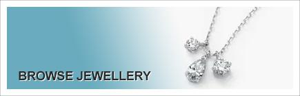 Browse Jewellery
