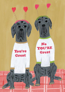 RLB You're great, no you're great - two Great Danes card
