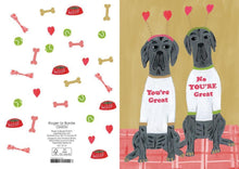 Load image into Gallery viewer, RLB You're great, no you're great - two Great Danes card