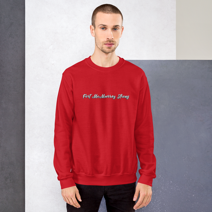 Fort McMurray Strong Sweatshirt - yegco