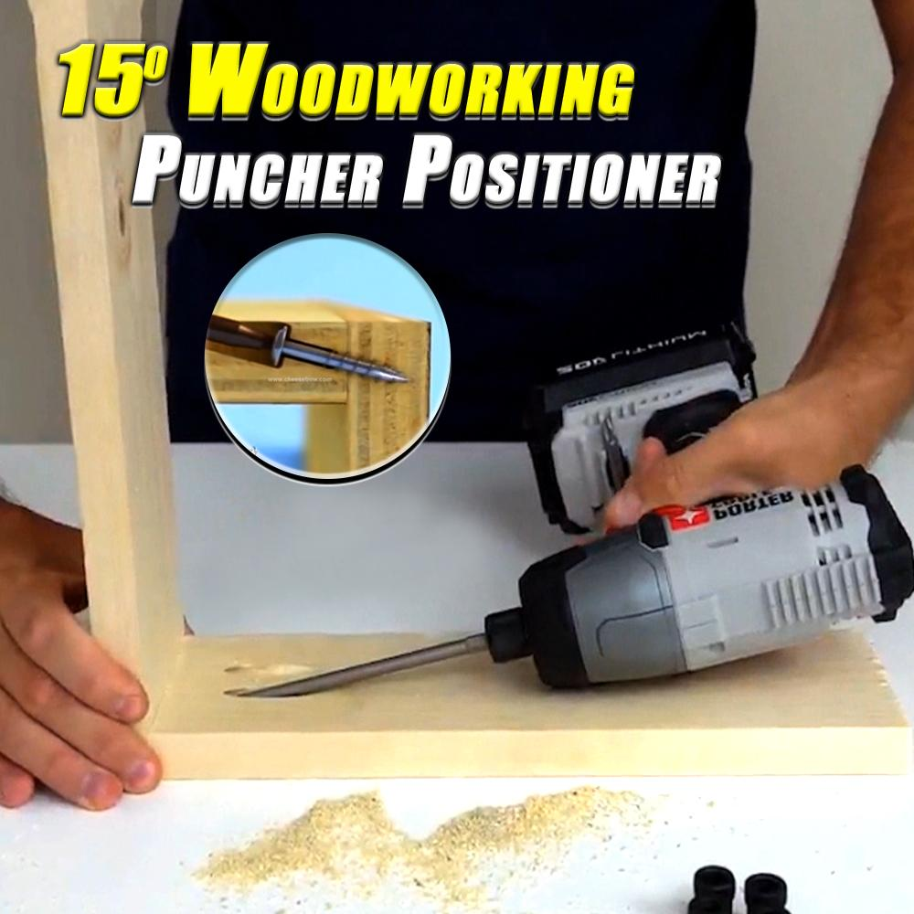 15° Woodworking Puncher Positioner