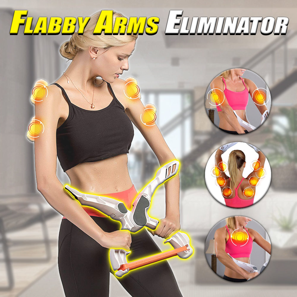 Flabby Arms Eliminator