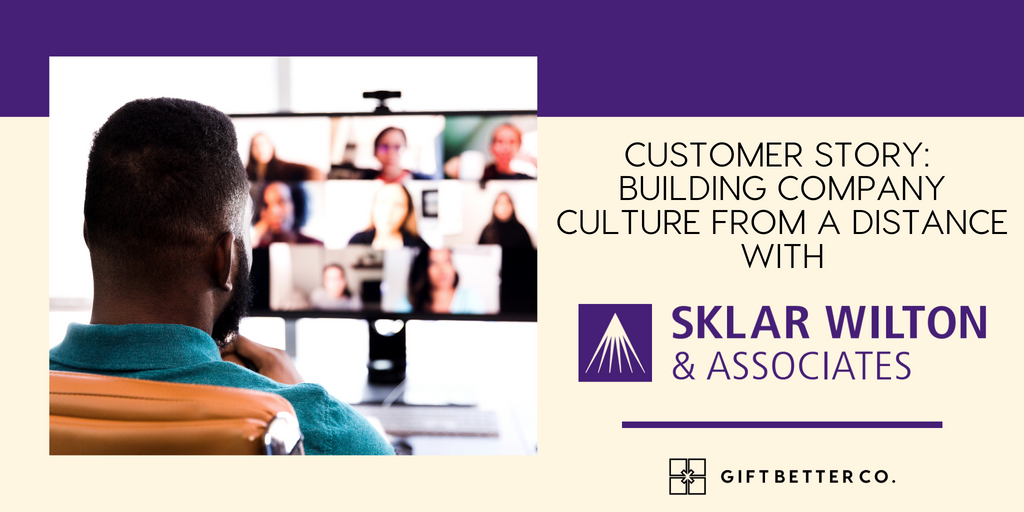 Customer Story: Building Company Culture From a Distance With Sklar Wilton & Associates