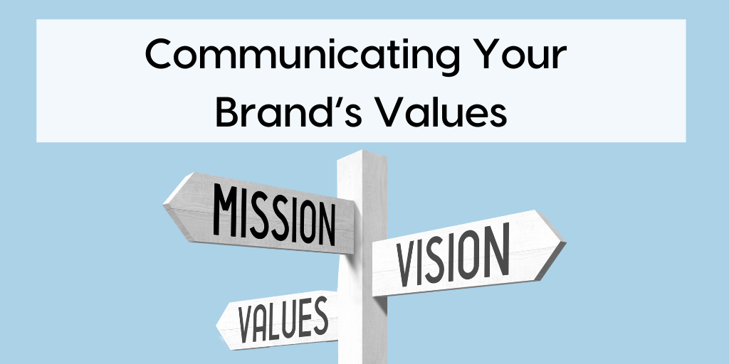 Communicating Your Brand's Values