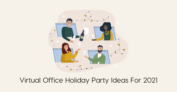 Virtual Holiday Office Party Ideas