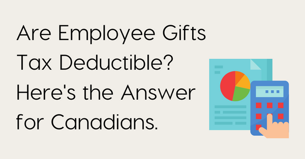 Are Employee Gifts Tax Deductible?