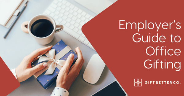 Employer's Guide to Office Gift Giving
