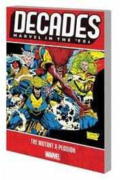 decades-marvel-90s-mutant-x-plosion-diamond-9781302917722-thegamersden.com