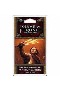 game-of-thrones-lcg-brotherhood-without-banners-chapter-pack-fantasy-flight-games-0841333102531-thegamersden.com