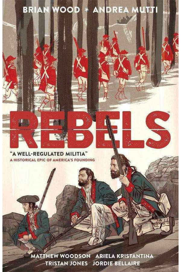 rebels-vol-1-a-well-regulated-milita-diamond-9781616559083-thegamersden.com