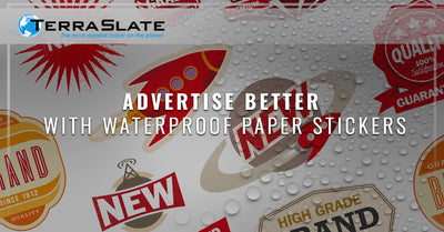 Advertise Better With Waterproof Paper Stickers