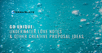 Go Unique: Underwater Love Notes & Other Creative Proposal Ideas