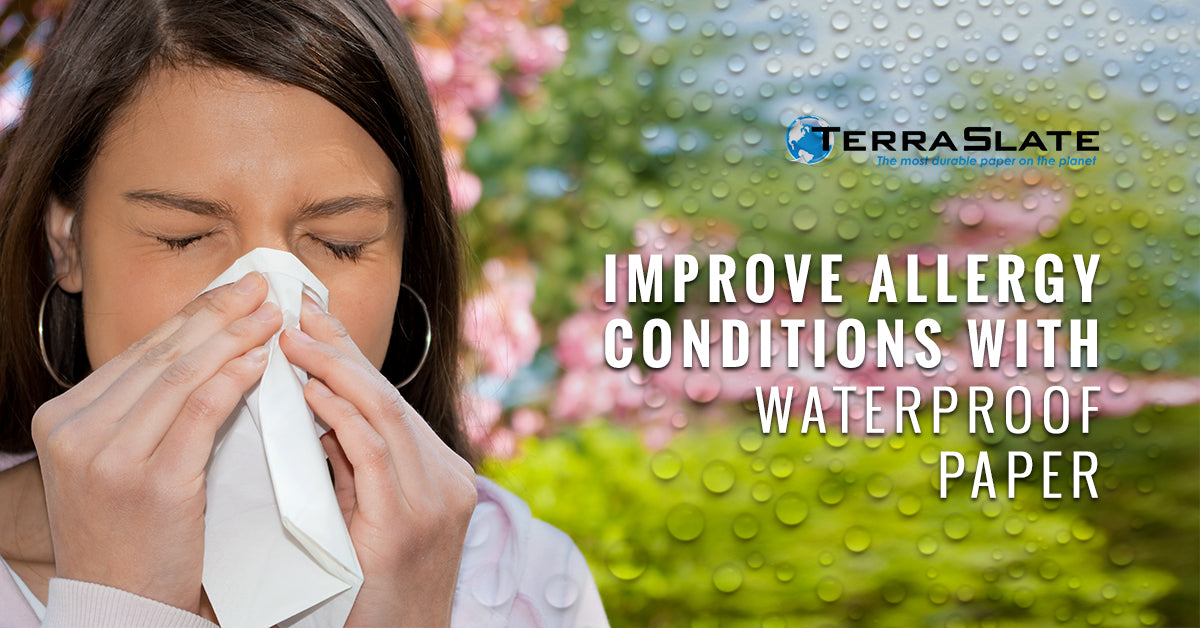 Improve Allergy Conditions With Waterproof Paper