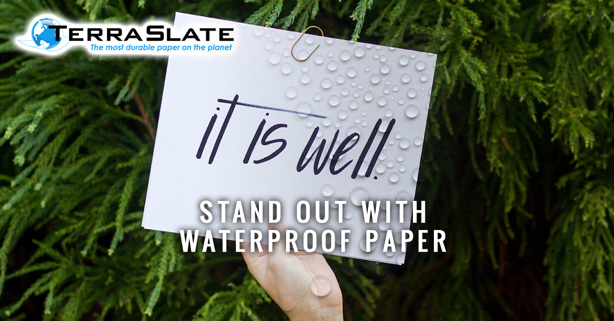 Small Business Marketing: Stand Out With Waterproof Paper