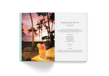 Load image into Gallery viewer, BARSIDE: The World's Most Iconic Hotel Cocktails