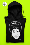 No! You Can't Touch My Hair! Pullover Hoodie
