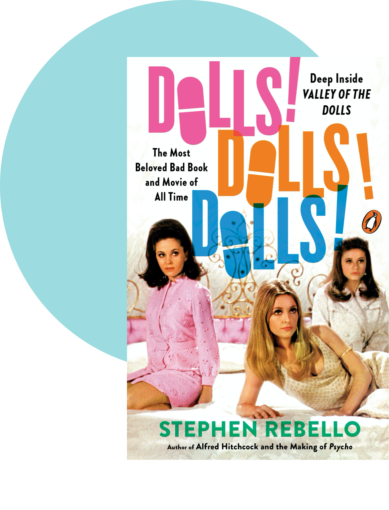 Dolls! Dolls! Dolls! by Stephen Rebello