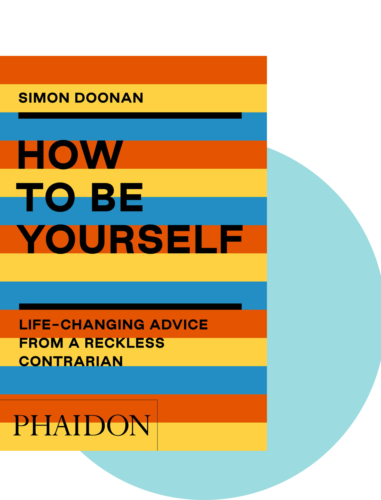 How To Be Yourself by Simon Doonan