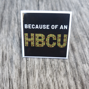 Because of an HBCU