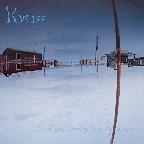 KYUSS - And The Circus Leaves Town - Vinyl LP Record
