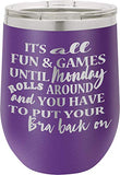 Its All Fun & Games - 12oz wine tumbler with lid - 100% Stainless Steel - Insulated Stemless Double Wall Vacuum Tumbler - Funny Sayings - Mom Nana Dad Wife BFF - Best Gift for Mens Woman Teens Purple