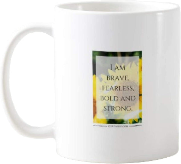 11OZ PREMIUM PORTABLE COFFEE MUGS FUNNY -I AM BRAVE FEARLESS BOLD AND STRONG- GIFT IDEAL FOR MEN, WOMEN, MOM, DAD, TEACHER, BROTHER OR SISTER #9324