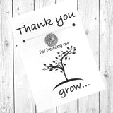 Thank you for helping me grow, Teacher appreciation gift, Mentor gift, Nanny gift, Teacher gift, Nurse appreciation gift, babysitter gift, Teacher necklace