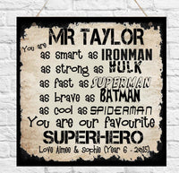 Personalised Superhero Teacher School Plaque Shabby Present Gift Teaching Assistant Nursery