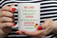 Teacher Mug. Teacher Appreciation Gift. Teacher Gift. End Of Year Gift. Student Gift. Coffee Cup. Personalised Teacher Gift