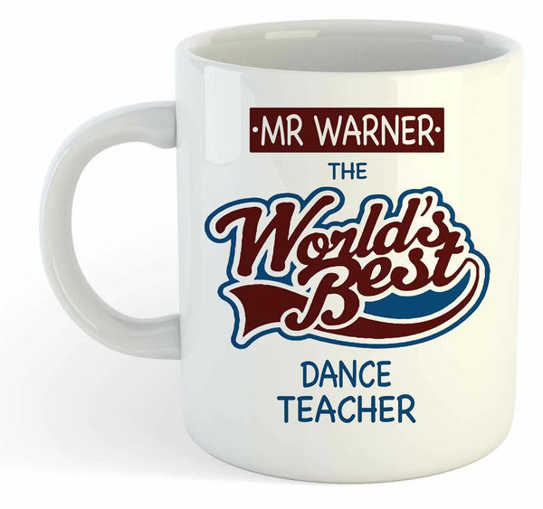 Personalised Worlds Best Dance Teacher Mug - Custom School Leaving Gift