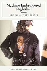 Embroidered Nightshirt Video Course - Digital Download (PDF)